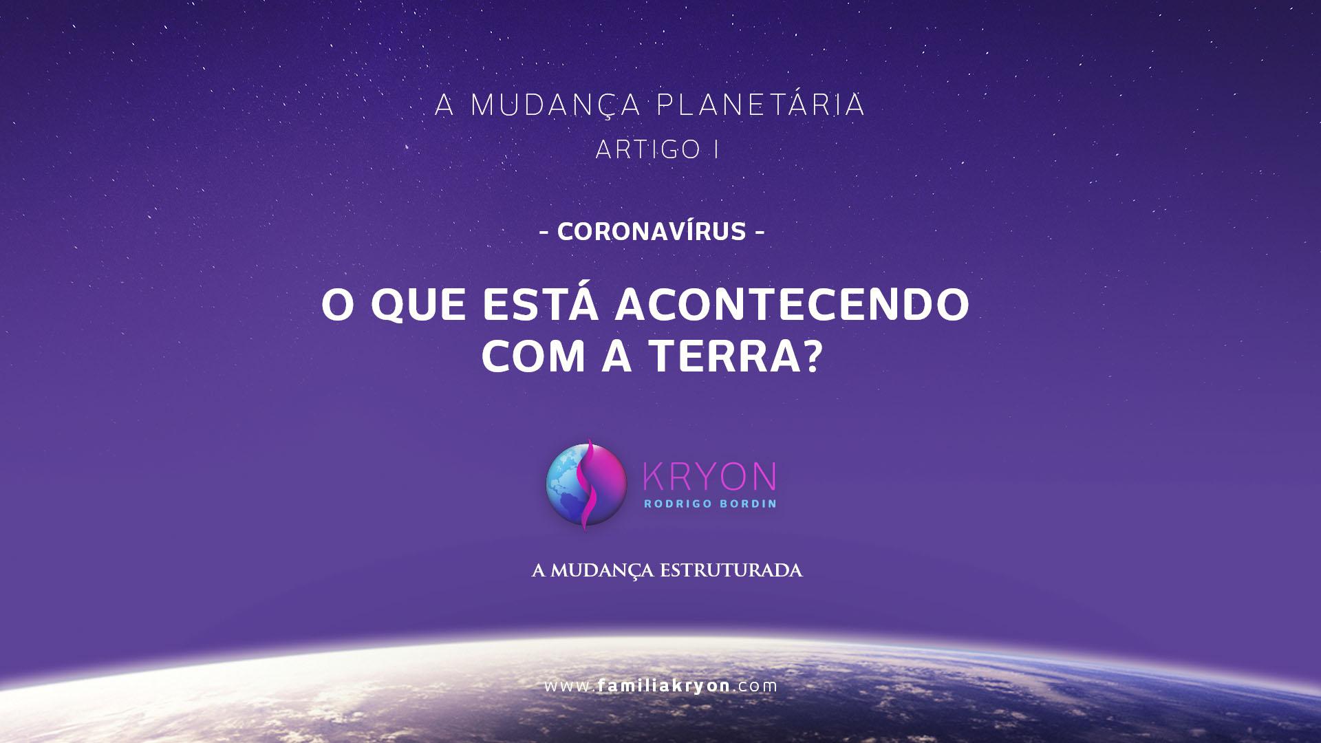 A Mudança Planetária </br>  - Artigo 1 -