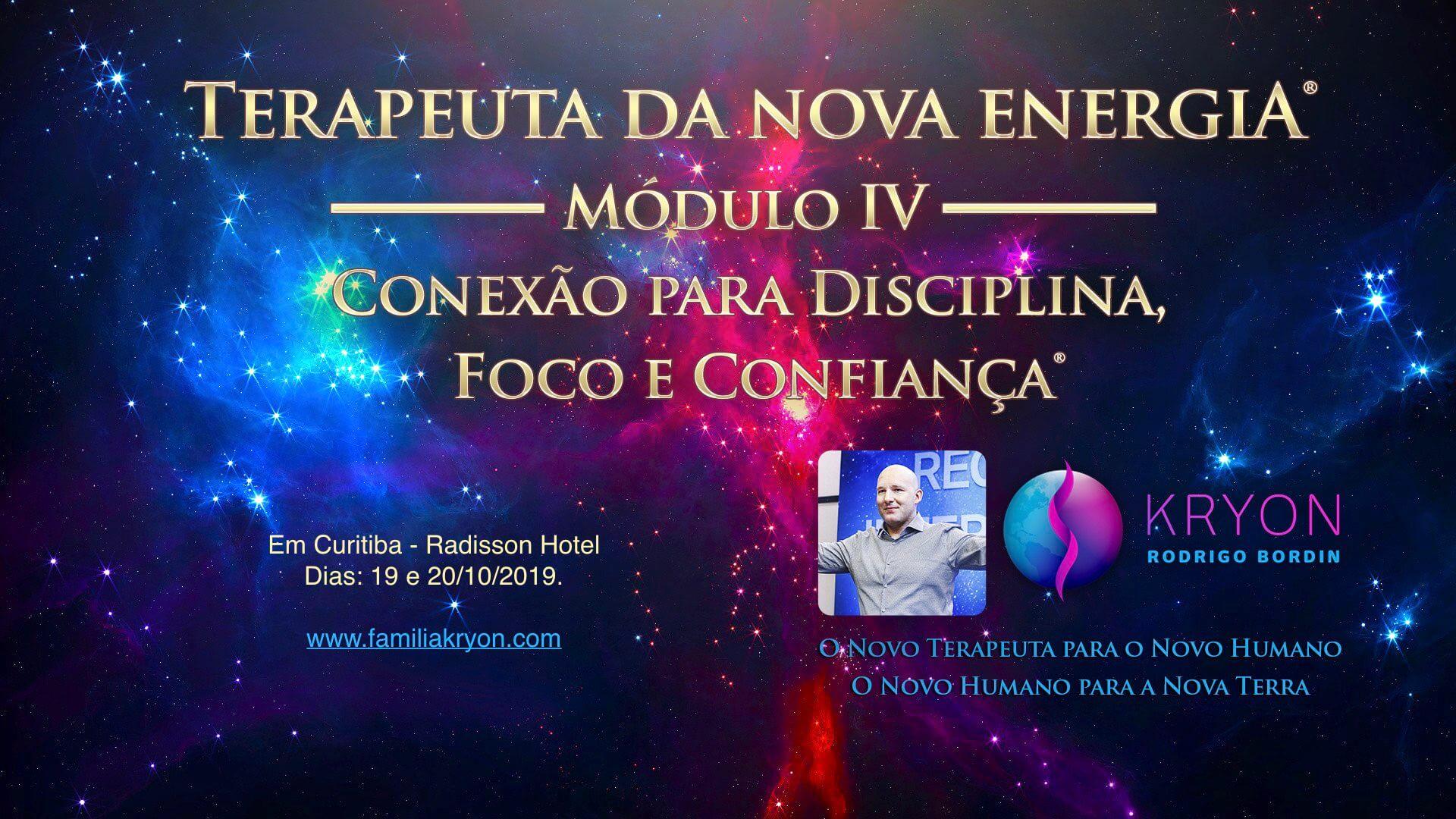 Terapeuta da Nova Energia® - Módulo IV - Conexão para Disciplina, Foco e Confiança®