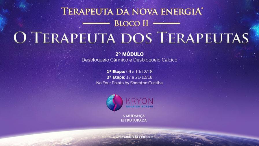 Terapeuta da Nova Energia - Bloco II - 2˚ Módulo - Desbloqueio Cármico e Cálcico